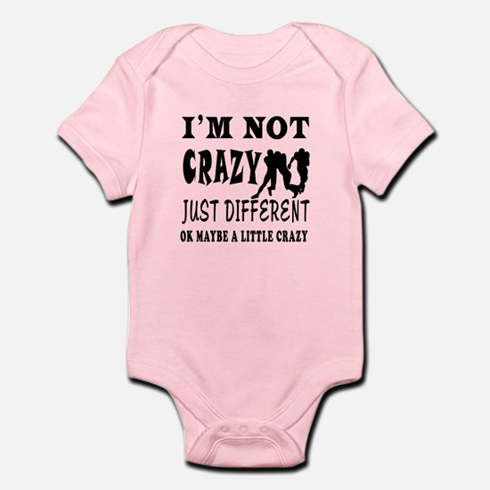 I'm not Crazy just different Rugby Infant Bodysuit