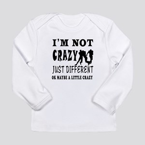 I'm not Crazy just different Rugby Long Sleeve Inf