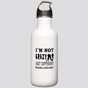 I'm not Crazy just different Rugby Stainless Water