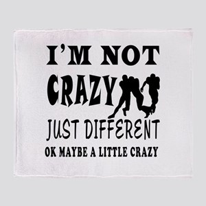 I'm not Crazy just different Rugby Throw Blanket