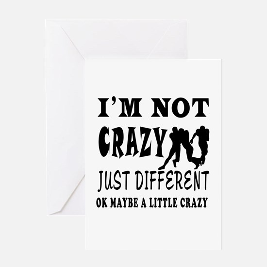 I'm not Crazy just different Rugby Greeting Card