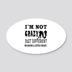 I'm not Crazy just different Rugby Oval Car Magnet