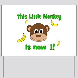 This Little Monkey is Now 1! with Bananas Yard Sig