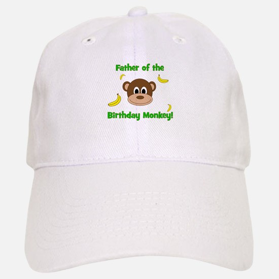 Father of the Birthday Monkey! Baseball Baseball Baseball Cap