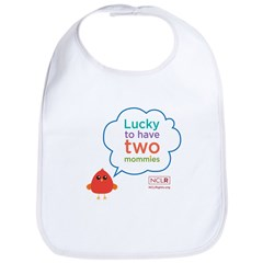 Lucky To Have Two Mommies Bib