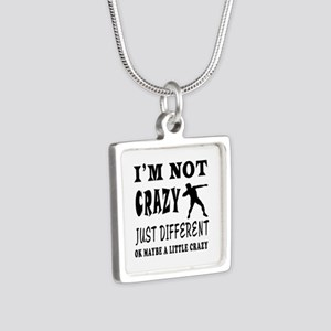 I'm not Crazy just different Shot put Silver Squar