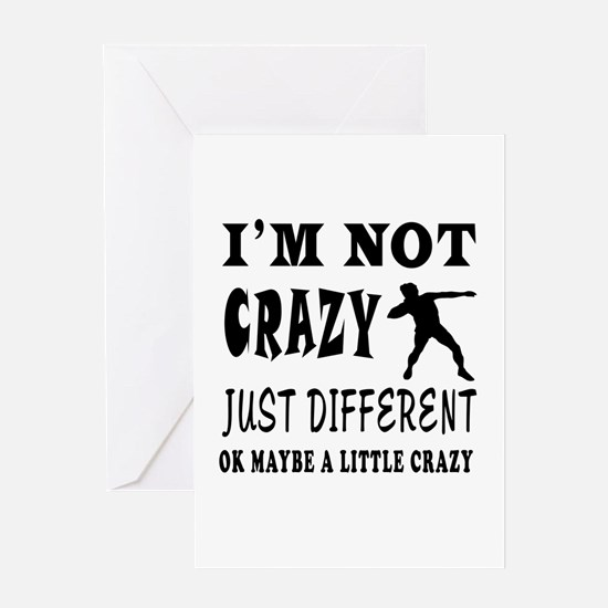 I'm not Crazy just different Shot put Greeting Car
