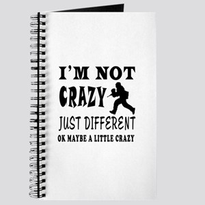 I'm not Crazy just different Paintball Journal