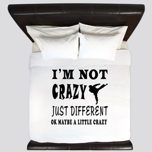 I'm not Crazy just different Karate King Duvet