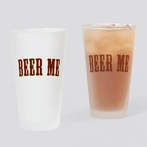beer-me Drinking Glass