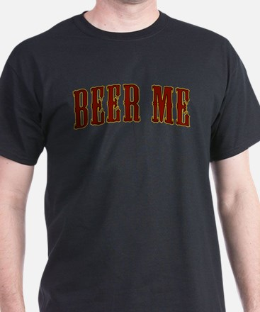 beer-me.png T-Shirt