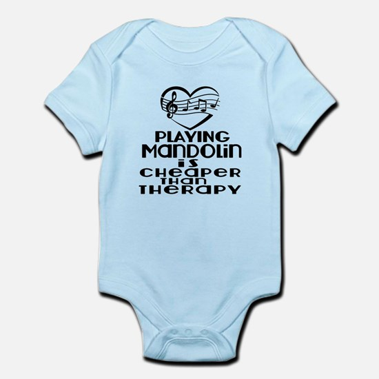 Mandolin Is Cheaper Than Therapy Infant Bodysuit