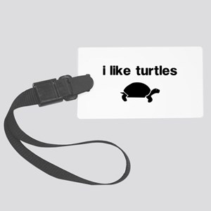 I Like Turtles Luggage Tag