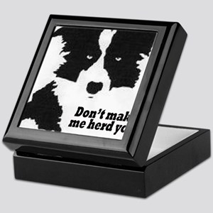 Don't Make Me Herd You Keepsake Box