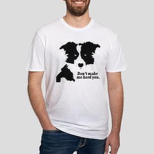 Don't Make Me Herd You T-Shirt