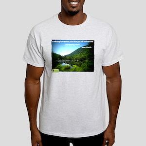 Look Deep into Nature T-Shirt