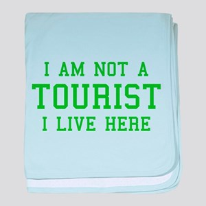 I Am Not A Tourist baby blanket