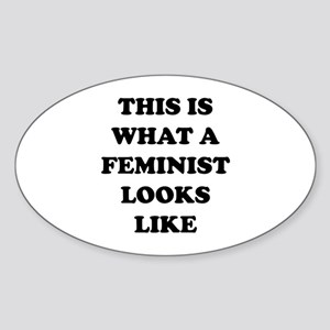 This Is What A Feminist Looks Like Sticker (Oval)
