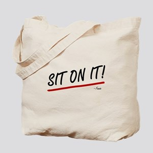 'Sit On It!' Tote Bag