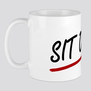 'Sit On It!' Mug