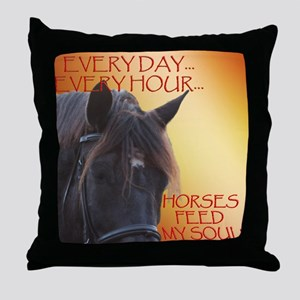 Horses feed my soul Throw Pillow