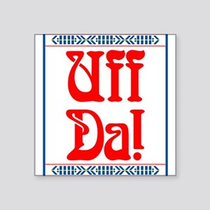 Uff Da Rectangle Sticker