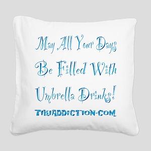 UMBRELLA DRINKS - OCEAN Square Canvas Pillow