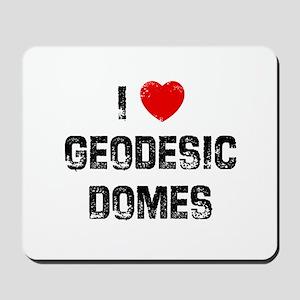 I * Geodesic Domes Mousepad