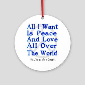 Peace, Love & Chocolate Ornament (Round)