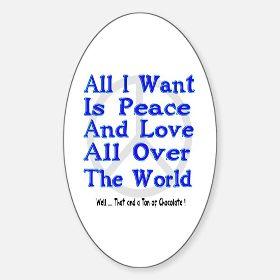 Peace, Love & Chocolate Oval Decal