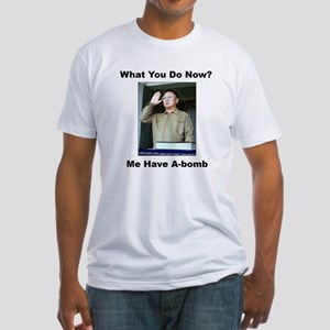 Kim Jung Il - What You Do Now? Fitted T-Shirt