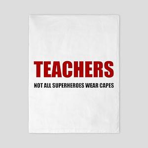 Teachers Not All Superheroes Wear Capes Twin Duvet