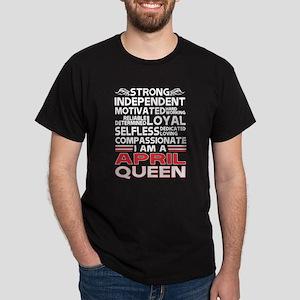 Strong Independent Motivates April Queen T-Shirt
