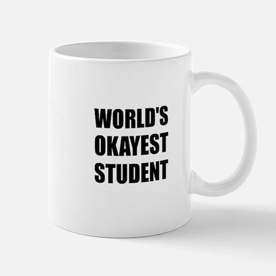 World's Okayest Student Mugs