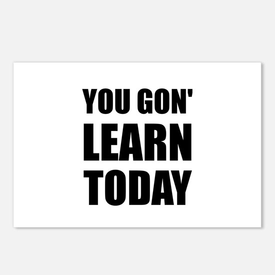 You Gon Learn Today Postcards (Package of 8)