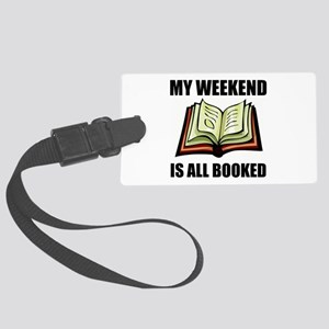 Weekend All Booked Luggage Tag