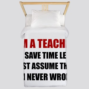 Teacher Save Time Never Wrong Twin Duvet Cover