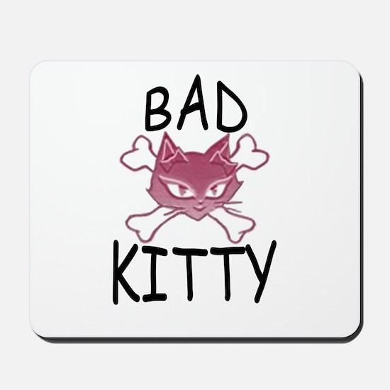 Bad Kitty Mousepad