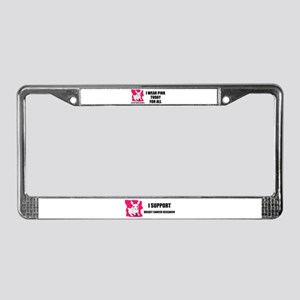 I SUPPORT CANCER RESEARCH License Plate Frame