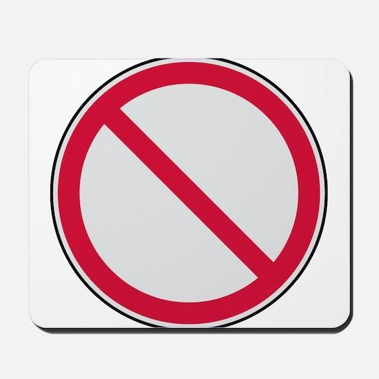 prohibition_sign Mousepad