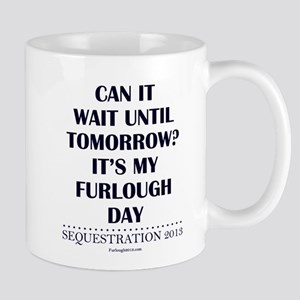 Can it wait? Mug