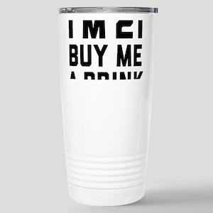 I'm 21 Buy Me A D 16 oz Stainless Steel Travel Mug