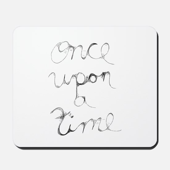 once upon a time... Mousepad