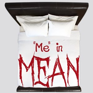 I Put the Me in Mean King Duvet