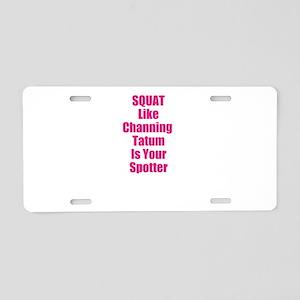 Squat like channing tatum is your spotter Aluminum