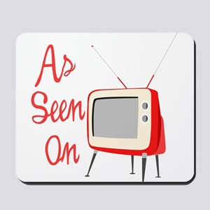As Seen On TV Mousepad