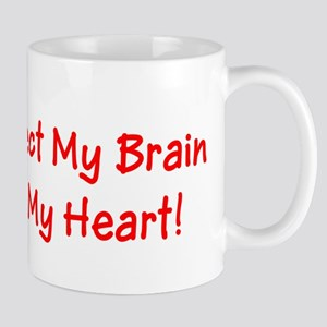 MS May Affect My Brain, But Never My Heart! Mug