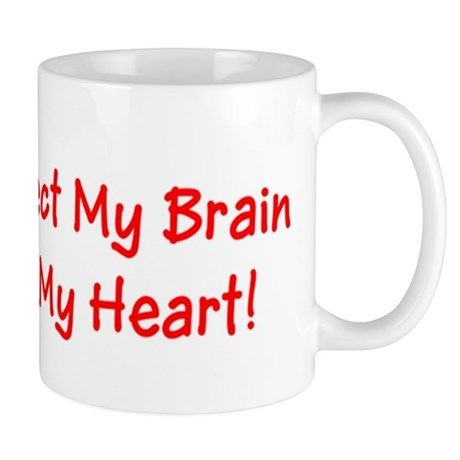 MS May Affect My Brain, But Never My Heart! Mug