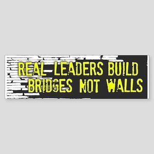 Real Leaders (bumper) Bumper Sticker