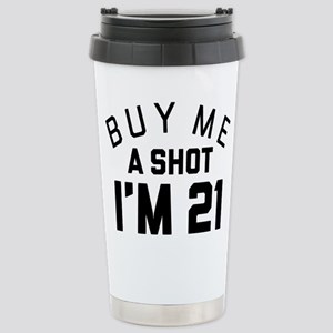 Buy Me A Shot I'm 16 oz Stainless Steel Travel Mug